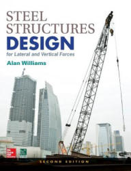 Steel Structures Design for Lateral and Vertical Forces (ISBN: 9781259588013)