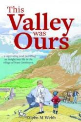This Valley Was Ours (ISBN: 9781845242268)