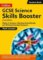 GCSE Science 9-1 Skills Booster: Maths in Science, Working Scientifically and Writing Extended Answers (ISBN: 9780008189822)