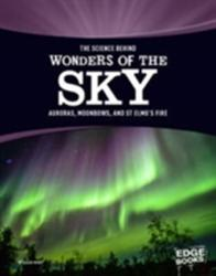 Science Behind Wonders of the Sky (ISBN: 9781474721677)