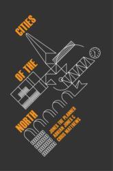 Cities of the North - Adrian Jones (ISBN: 9781910170342)