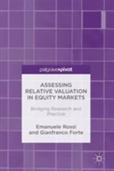 Assessing Relative Valuation in Equity Markets - Bridging Research and Practice (ISBN: 9781137563347)