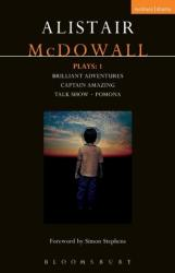 Mcdowall Plays: 1 - Brilliant Adventures; Captain Amazing; Talk Show; Pomona (ISBN: 9781350007420)