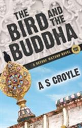 Bird and the Buddha - A Before Watson Novel - Book Two (ISBN: 9781780929361)