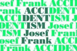 Accidentism - Josef Frank (ISBN: 9783035611199)