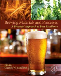 Brewing Materials and Processes - A Practical Approach to Beer Excellence (ISBN: 9780127999548)
