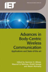 Advances in Body-Centric Wireless Communication - Applications and State-of-the-Art (ISBN: 9781849199896)