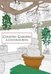 Country Gardens a Colouring Book (ISBN: 9781445659626)