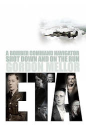 ETA - A Bomber Command Navigator Shot Down and on the Run (ISBN: 9780993415258)