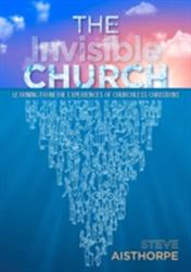 Invisible Church - Aisthorpe (ISBN: 9780861539161)