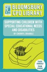 Supporting Children with Special Educational Needs and Disabilities (ISBN: 9781472928092)