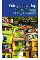 Entrepreneurship at the Bottom of the Pyramid (ISBN: 9781138846555)