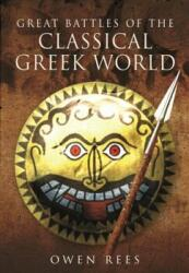 Great Battles of the Classical Greek World (ISBN: 9781473827295)