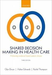 Shared Decision Making in Health Care (ISBN: 9780198723448)