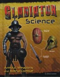 Gladiator Science (ISBN: 9781474711241)
