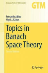 Topics in Banach Space Theory (ISBN: 9783319315553)