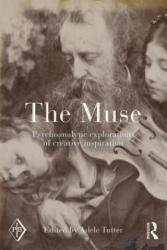Muse - Psychoanalytic Explorations of Creative Inspiration (ISBN: 9781138795402)