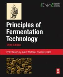Principles of Fermentation Technology - A. Whitaker, Peter Stanbury, Steve Hall (ISBN: 9780080999531)