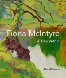 Fiona Mcintyre - A Tree Within (ISBN: 9781908326898)