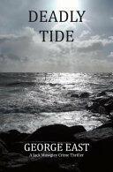 DEADLY TIDE (ISBN: 9781908747082)