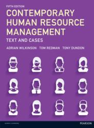 Contemporary Human Resource Management - Tom Redman, Adrian Wilkinson, Tony Dundon (ISBN: 9781292088242)