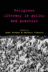 Religious Literacy in Policy and Practice (ISBN: 9781447316664)