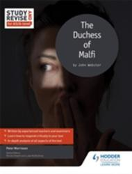 Study and Revise for AS/A-Level: the Duchess of Malfi (ISBN: 9781471854040)