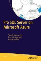 Pro SQL Server on Microsoft Azure (ISBN: 9781484220825)