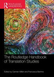 Routledge Handbook of Translation Studies - Carmen Mill (ISBN: 9781138211469)