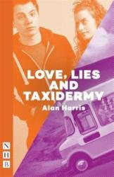 Love, Lies and Taxidermy (ISBN: 9781848425897)