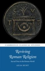 Reviving Roman Religion - Sacred Trees in the Roman World (ISBN: 9781107153547)