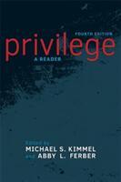 Privilege - Michael S. Kimmel, Abby L. Ferber (ISBN: 9780813350035)
