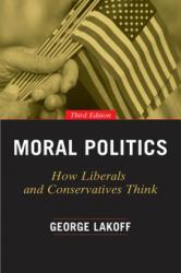 Moral Politics - George Lakoff (ISBN: 9780226411293)