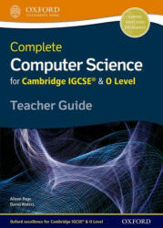 Complete Computer Science for Cambridge IGCSE & O Level Teacher Guide (ISBN: 9780198367277)