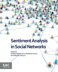 Sentiment Analysis in Social Networks (ISBN: 9780128044124)