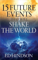 15 Future Events That Will Shake the World (ISBN: 9780736953085)