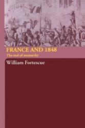 France and 1848 - Adrian Fortescue (ISBN: 9780415314626)