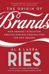The Origin of Brands: How Product Evolution Creates Endless Possibilities for New Brands - How Product Evolution Creates Endless Possibilities for Ne (ISBN: 9780060570156)