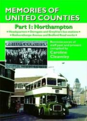 Memories of United Counties - Northampton - Reminiscences of Staff Past and Present (ISBN: 9781857943436)