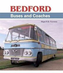 Bedford Buses and Coaches (ISBN: 9781785002076)