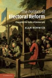Politics of Electoral Reform (ISBN: 9781107403253)