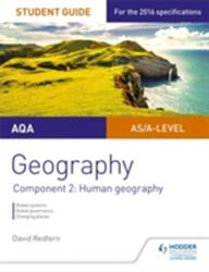 AQA Geography Student Guide: Component 2: Human Geography (ISBN: 9781471864032)