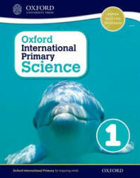 Oxford International Primary Science: Stage 1: Age 5-6: Student Workbook 1 (ISBN: 9780198394778)