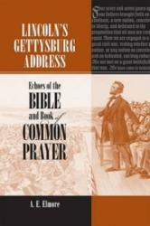 Lincoln's Gettysburg Address - Echoes of the Bible and Book of Common Prayer (ISBN: 9780809329519)