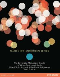 Beverage Manager's Guide to Wines, Beers and Spirits: Pearson New International Edition - Albert Schmid (ISBN: 9781292027012)