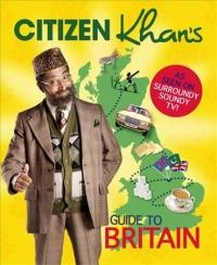 Citizen Khan's Guide to Britain (ISBN: 9780751567113)