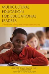 Multicultural Education for Educational Leaders - Critical Race Theory and Antiracist Perspectives (ISBN: 9781475814019)