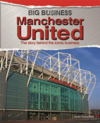 Manchester United (ISBN: 9780750289450)