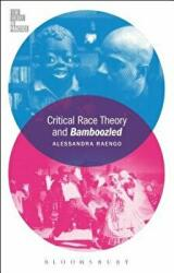 Critical Race Theory and Bamboozled (ISBN: 9781501305795)