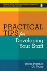 Practical Tips for Developing Your Staff (ISBN: 9781783300181)
